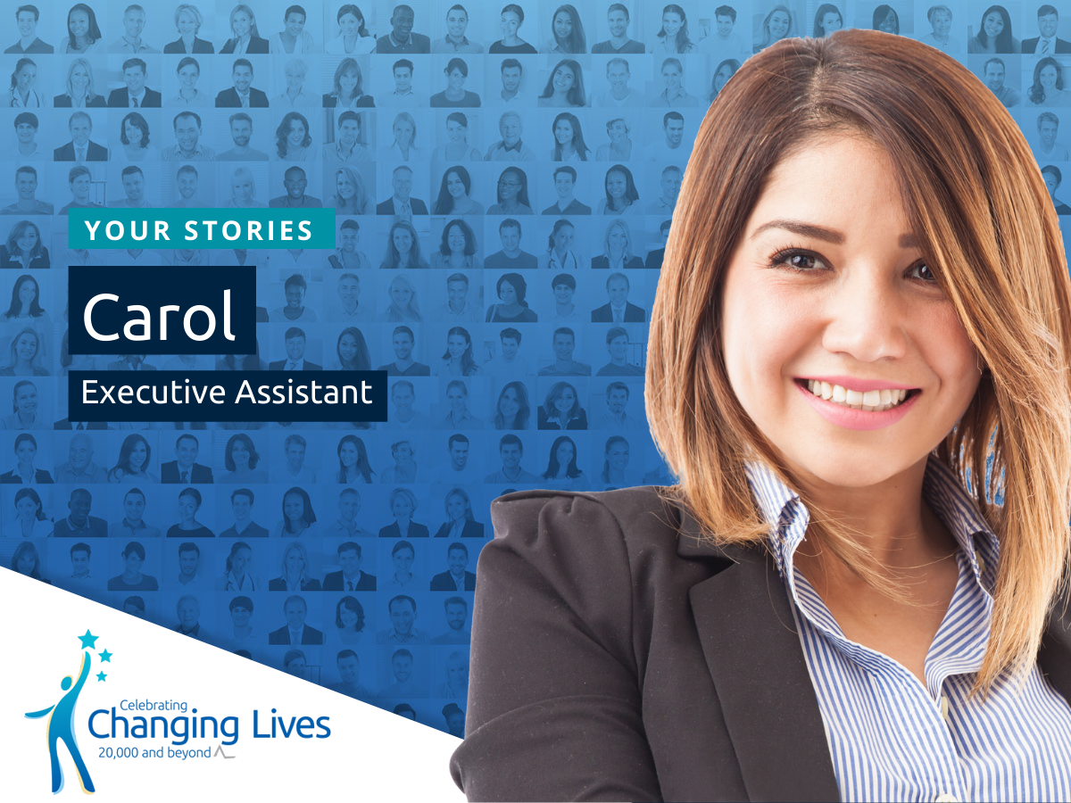 Carol's Story - Executive Assistant