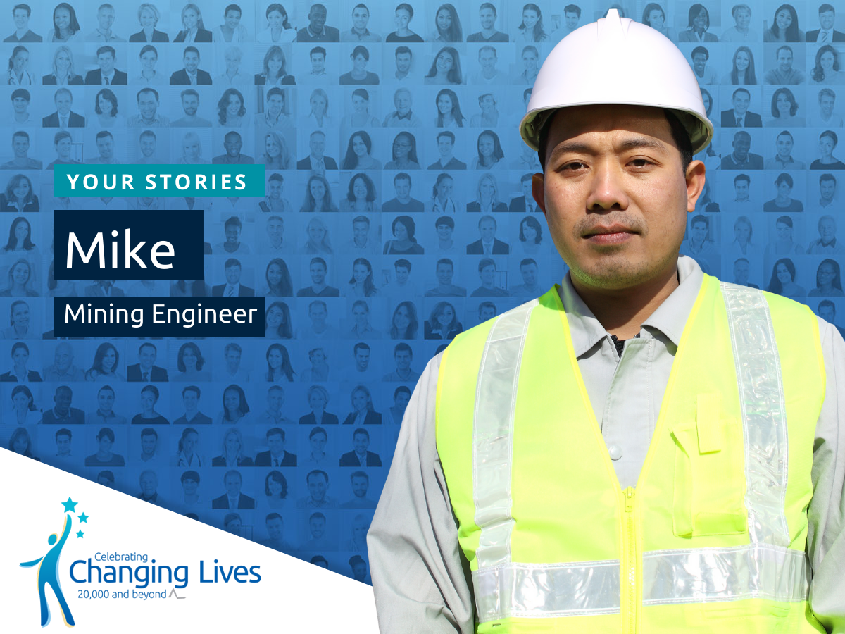 Mike's Story - Mining Engineer